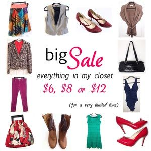 Big Sale! Every Item in My Closet $6, $8 or $12!